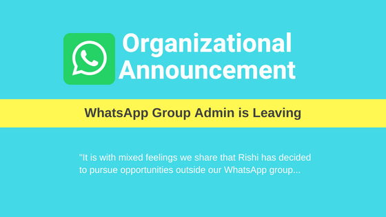If Organizational Announcements were made for WhatsApp group admins….